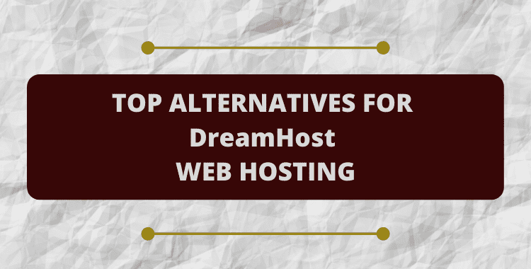 dreamhost alternatives competitors